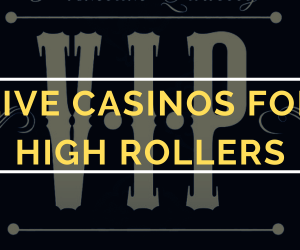 Live Casino High Rollers